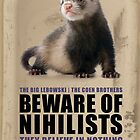 Beware of Nihilists by Darrian Mary Kaspar