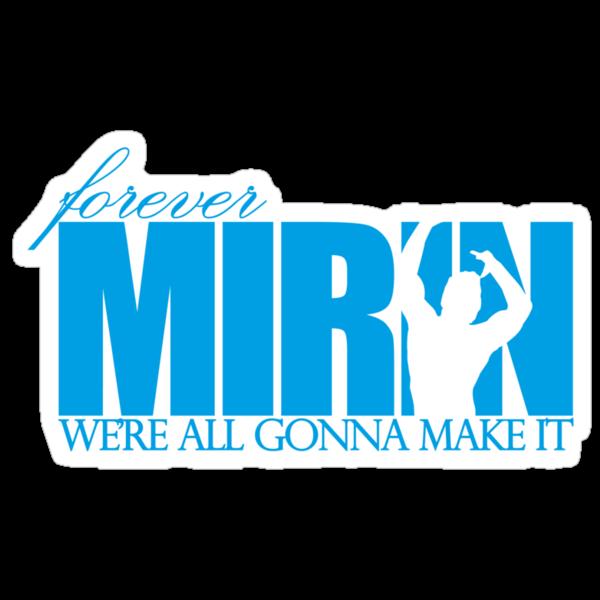Forever Mirin (version 1 blue) by Levantar