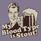 My Blood Type is Stout by AngryMongo