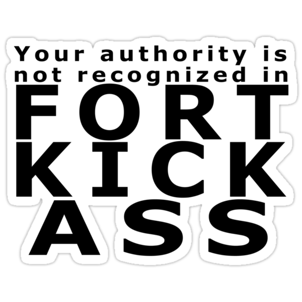 Fort Kick Ass by chelseasometime