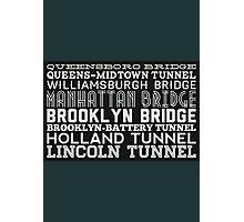 Bridge & Tunnel Photographic Print