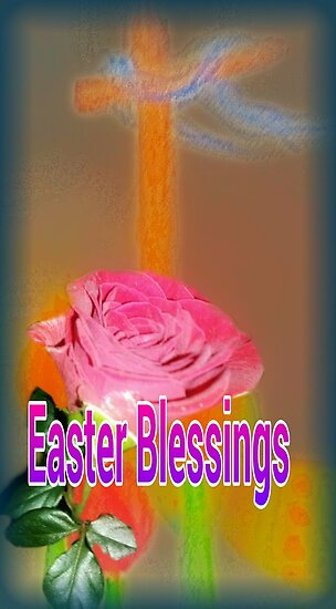 Easter Blessings to My RedBubble Friends by Charldia