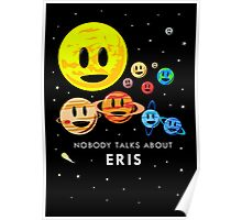 Nobody Talks About Eris Poster