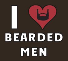 I Love Bearded Men by Alsvisions