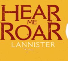 Lannister - Hear me roar Sticker