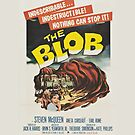 The Blob - Movie Poster by shirtsapalooza