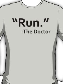 dr who quote T-Shirt