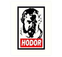 Obey Hordor Art Print
