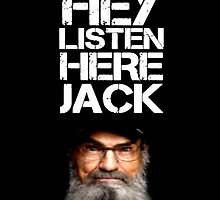 DUCK DYNASTY HEY LISTEN HERE JACK IPHONE CASE IPOD CASE by James Wong