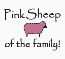 Pink Sheep of the Family by shakeoutfitters