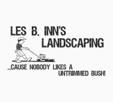 Les B Inn Landscapers by shakeoutfitters