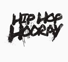 Hip Hop Hooray by newdamage
