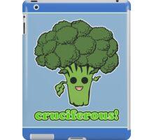 Cruciferous! iPad Case/Skin