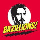 Bazillions! by macmarlon