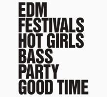 EDM Festivals Hot Girls Bass Party Good Times by DropBass