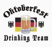 Oktoberfest Drinking Team by HolidayT-Shirts