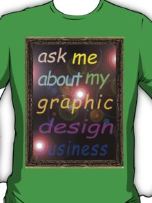 For the Budding Graphic Designer T-Shirt
