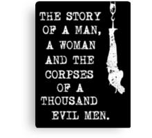 A thousand evil men [white] Canvas Print