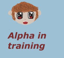 Alpha In Training by Charlie Harris