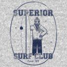 Superior Surf Club by uncmfrtbleyeti