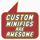 Custom Minifigs are Awesome by Bubble-Tees.com by Bubble-Tees