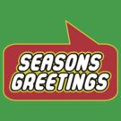Seasons Greetings by Bubble-Tees.com by Bubble-Tees