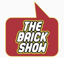 The Brick Show by Bubble-Tees.com by Bubble-Tees