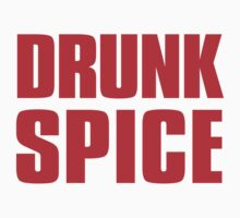 Drunk Spice by CrazyAsia