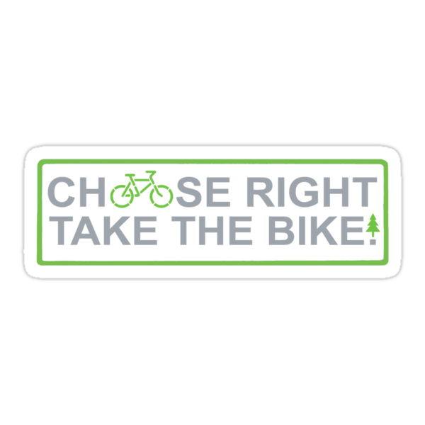 choose right take the bike!   (tee & sticker gray font) by derP