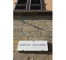 Ponte vecchio plaque in Florence Photographic Print