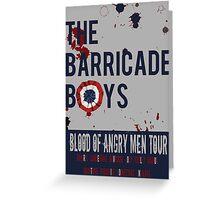The Barricade Boys World Tour Greeting Card
