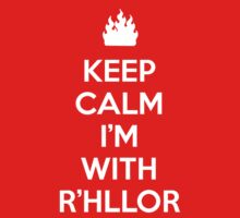 Keep Calm, I'm With R'hllor by S.L. Revoy