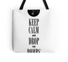 """Keep Calm and Drop the Bombs"" Tote Bag"