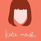 Kate Nash - Minimal  by Laurieee