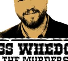 Joss Whedon: wanted Sticker