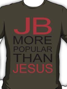 Justin Bieber T Shirt - JB is more popular than jesus T-Shirt