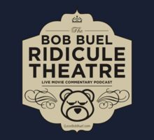 Bob Buel Ridicule Theatre Podcast Logo by Bob Buel