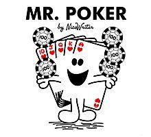 Mr Poker Photographic Print