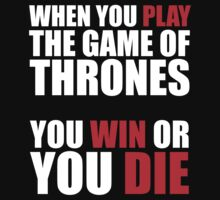 When You Play the Game of Thrones... by ScottW93