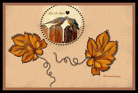LOVE IN BLOOM...... by Sherri     Nicholas