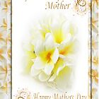 Wonderful Mother - Frangipani Card by judygal
