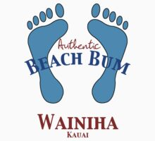 Authentic Beach Bum Wainiha Kauai Hawaii by pjwuebker