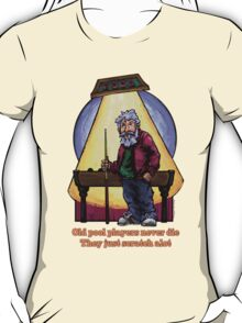 Old Pool Players T-Shirt