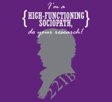SHERLOCK bbc I'm a HIGH-FUNCTIONING sociopatch,do your research by morigirl