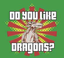 Do You Like Dragons? by David Brandon