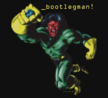 _bootlegman! by OscarEA