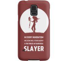 She Is The Slayer Samsung Galaxy Case/Skin