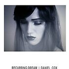 RECURRING DREAM (#9) by Daniel Cox