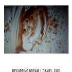 RECURRING DREAM (#11) by Daniel Cox