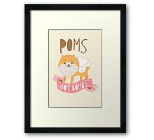 Poms Not Bombs Framed Print